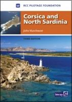 Corsica & North Sardinia - RCC Pilotage Foundation. John Marchment - Corsica and North Sardinia.   Including La Maddalena Archipelago.   RCCPF / John Marchment
