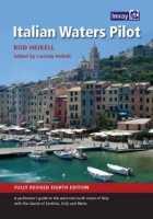 Italian Water Pilot  - Rod Heikell - Italian Waters Pilot is the only guide for yachtsmen in English that covers the coasts of the Tyrrhenian Sea, Sardinia, Sicily, the Ionian heel and Malta in one volume.