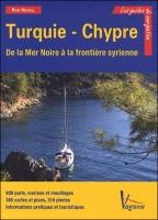 Les Guides de Navigation, Turquie & Chypre - Rod Heikell - Edición Francesa 2010.   360 páginas .   21 x 30 cm .   Rústica