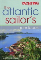 The Atlantic Sailors Handbook - Alastair Buchan - Based on the authors Sailing an Atlantic Circuit, this practical, how-to guide to the planning, preparation and execution of a passage is both a helpful and an inspirational book for all sailors considering an offshore or ocean passage.