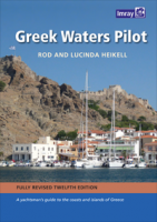 Greek Waters Pilot  - Rod Heikell - A yachtsmans guide to the Ionian and Aegean coasts and islands of Greece