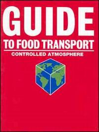 Guide to Food Transport Series 3 Volume Set from C.H.I.P.S. - Fish, Meat, and Dairy Products.   Fruits and Vegetables.   Controlled Atmosphere.