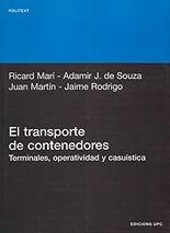 El transporte de contenedores: terminales, operatividad y casuística - Ricard Mari Sagarra