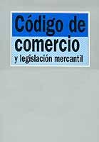Código de Comercio y Legislación Mercantil - Ignacio Arroyo Martínez