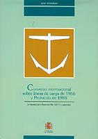 Convenio Internacional sobre Líneas de Carga de 1966 y Protocolo de 1988 - Enmendado por la Resolución MSC.143(77) y anteriores.   Edición Española 2004.   104 páginas.   21 x 29,7 cm.   Encuadernación: Rústica