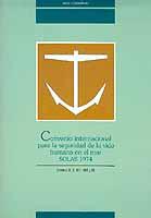 Convenio interncacional para seguridad de la vida humana en el mar SOLAS 1974. Capítulos IX al XII