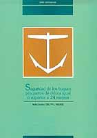 Seguridad de los buques pesqueros de eslora igual o superior a 24 metros. R.D. 1032/1999 y 1422/2002