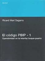 El codigo PBIP - 1. Operatividad en la interfaz buque-puerto - Ricard Marí Sagarra
