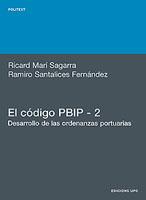 El codigo PBIP - 2. Desarrollo de las ordenanzas portuarias - Ricard Marí Sagarra