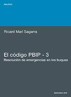 El codigo PBIP - 3. Resolucion de emergencias en los buques - Ricard Marí Sagarra