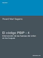 El codigo PBIP - 4. Intervencion de las fuerzas del orden en los buques - Ricard Marí Sagarra