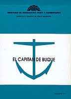 El Capitán de Buque - José Julián López Amo - Edición Española 1991.   111 páginas.   15 x 21 cm.   Encuadernación: Rústica
