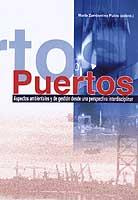 Puertos. Aspectos ambientales y de gestión desde una perspectiva interdisciplinar - Zambonino Pulito - Edición Española 1998.   143 páginas.   Encuadernación: Rústica