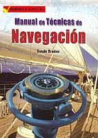 Manual de Técnicas de Navegación - Twain Braden - Habilidades básicas y consejos profesionales.   Edición Española 2004.   256 páginas.   Rústica