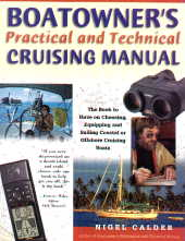 Boatowners Practical and Technical Cruising Manual - Nigel Calder