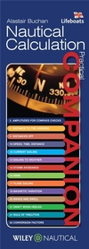 Nautical Calculation Companion - Alastair Buchan - This book is an aide memoire bringing together in an easy to understand guide all the frequently needed but often forgotten equations and formulae needed by sailors...