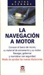 La Navegación a Motor - Guías Glénans - Edición Española 1994.   222 páginas.   13 x 23 cm  Rústica