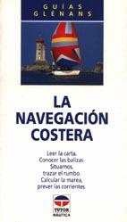 La Navegación Costera - Guías Glénans - Edición Española 1995.   186 páginas.   13 x 23 cm  Rüstica