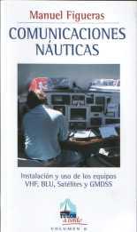 COMUNICACIONES NAUTICAS - M. Figueras - Edición española 2003. 128 páginas . 13 x 22,7 cm . Rústica