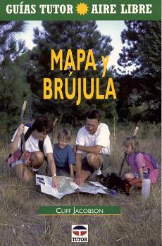 MAPA Y BRUJULA - Cliff Jacobson - Edición española. 80 páginas . 13,7 x 21,3 cm . Rústica