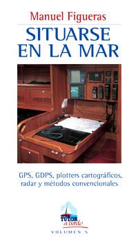 SITUARSE EN LA MAR -Manuel Figueras - Edición española. 160 páginas . 13 x 22,7 cm . Rústica