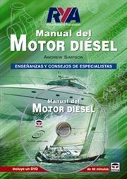Manual del motor diesel. Libro + DVD - Andrew Simpson - El libro tiene por objeto ayudar a entender el funcionamiento de los motores diésel y de sus sistemas complementarios, así como servir de guía para las comprobaciones de mantenimiento del motor....