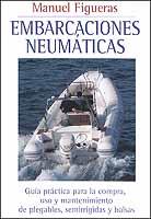 Embarcaciones neumaticas - M. Figueras - Edición española 2001. 152 páginas . 13 x 23 cm . Rústica