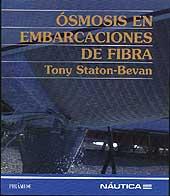 Osmosis en embarcaciones de fibra- Staton - Edición española 1998. 124 páginas . 20 x 23 cm . Rústica
