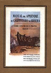 Manual aprendiz carpintero de ribera - C. Bonet - Edición española 2005. 76 páginas . 19 x 27 cm . Rústica