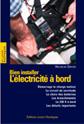 Bien Installer L´Electricité à Bord- G. Wihelm - Edición Francesa 2001. 96 páginas . Rústica