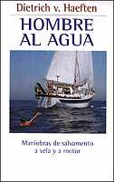 Hombre al Agua - Dietrich V. Haeften - Edición Española 2001. 150 páginas.  13 x 23 cm . Rústica