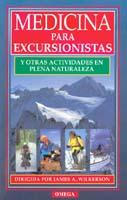 Medicina para Excursionistas y otras Actividades en plana Naturaleza - J. Wilkerson