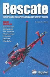 Rescate. Historias de Supervivencia en la Tierra y el Mar - Dorcas S. Miller