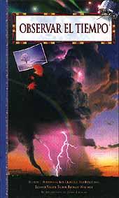 Observar el Tiempo - Varios - Edición Española 1998.   288 páginas .   17 x 29 cm.   Cartoné