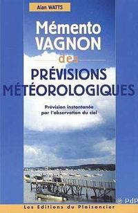 Memento Vagnon des Previsions Meteorologiques - Alan Watts