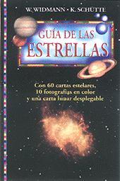 Guía de las Estrellas - W. Windmann / K. Schütte - Edición Española 1998.   984 páginas .   14 x 20 cm.   Rústica