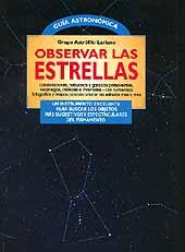 Observar las Estrellas - Grupo Astrófilo Lariano