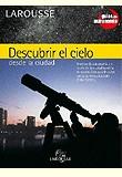 Descubrir el Cielo desde la Ciudad - Guías de Astronomía