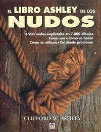 El libro Ashley de los Nudos - Clifford W. Ashley - Edición Española 2004.   628 páginas.   22 x 29 cm.   Encuadernación: Tapa dura