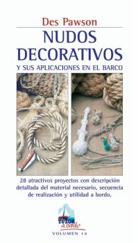 Nudos decorativos y sus aplicaciones en el barco - Des Pawson - Guía para realizar objetos útiles a bordo con nudos decorativos