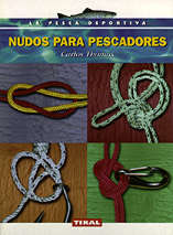 Nudos para pescadores - Carlos Thomas Simo - Edición Española 2000.   79 páginas.   15 x 21 cm.   Encuadernación: Rústica