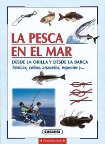 La pesca en el mar desde la orilla y desde la barca - Nico Ferran - Técnicas, cebos, anzuelos, especies...