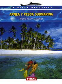Apnea y pesca submarina - Jesus Leon Guillen - El pescador submarino es un apneísta especializado. Esta actividad que consiste en sumergirse con aire atmosférico en los pulmones, se viene practicando desde la Prehistoria...