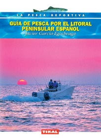 Guia de pesca por el litoral peninsular español - Javier Garcia-Egocheaga