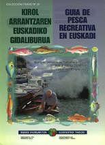 Guia de pesca recreativa en Euskadi - Gobierno Vasco - Desde los requisitos que ha de cumplir el aficionado, pasando por los interrogantes cómo, dónde, cuándo pescar, aquí se dan respuesta a una serie de aspectos que permiten clasificar el marco de actividad de la pesca recreativa en Euskadi.