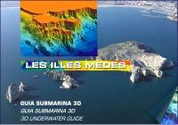 Les Illes Medes, Guía submarina en 3D - 16 páginas para conocer con exactitud el relieve submarino, la flora y la fauna, las corrientes, los cambios de temperatura ocasionados por los acuíferos naturales de agua dulce...