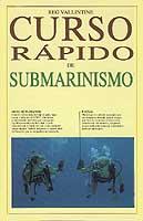 Curso rapido de submarinismo - Reg Vallintine