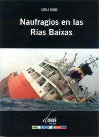 Naufragios en las Rias Baixas - Lino J. Pazos