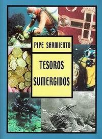 Tesoros sumergidos - Pipe Sarmiento