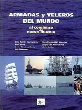 Armadas y veleros del mundo al comienzo del nuevo milenio - Camil Busquets, Sanchez Garcia
